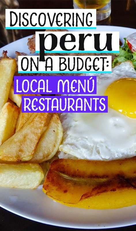 At midday on the streets of every city in Peru, the famous menú del dia restaurants open their doors. There is no better way to eat in Peru on a budget. #perufood #perurestaurants #peruonabudget #perutravel #eatingiperu
