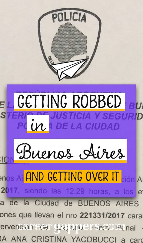 We had the misfortune to be robbed in Buenos Aires during our round-the-world travel, and lost our passports and all our valuables. Here is the story of how it happened, dealt with it and ultimately moved on.