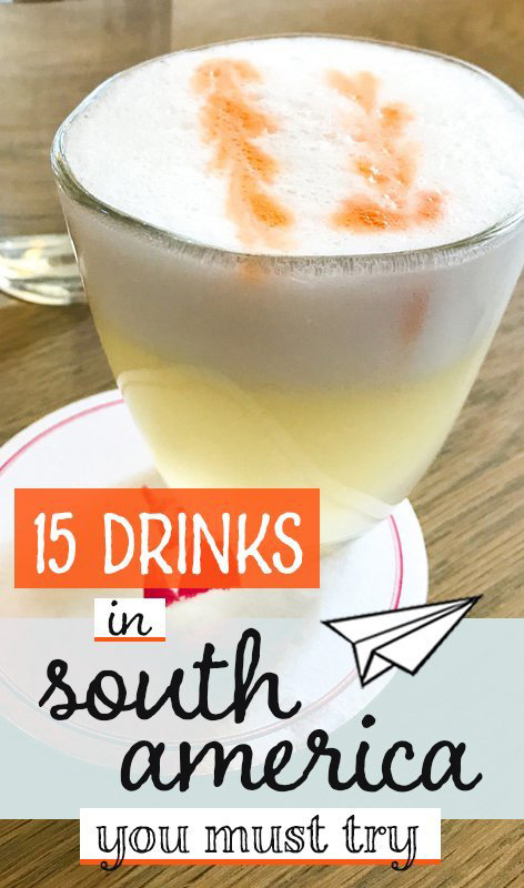 Sampling the different drinks in South America is perhaps the most enjoyable way to learn about the culture and local histories. This article compiles 15 of our favourites. Food and drink | career gappers blog | South America travel