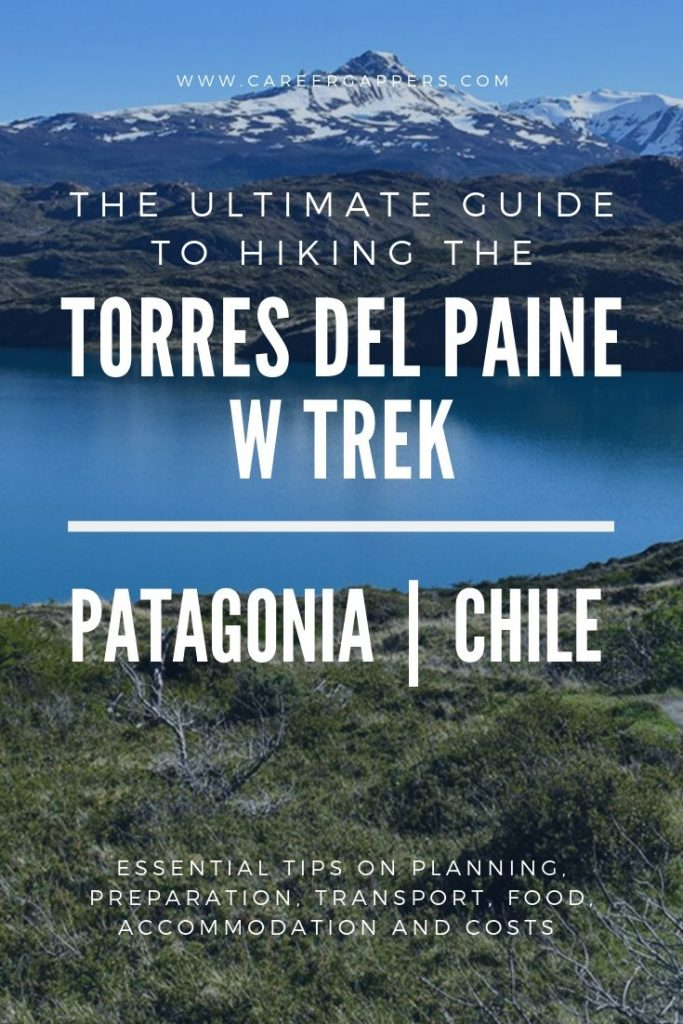 Everything you need to know before hiking the Torres Del Paine W Trek, including planning, preparation, transport, accommodation, routes and more. #wtrek #torresdelpaine #torresdelpainewtrek #patagonia #hikingpatagonia