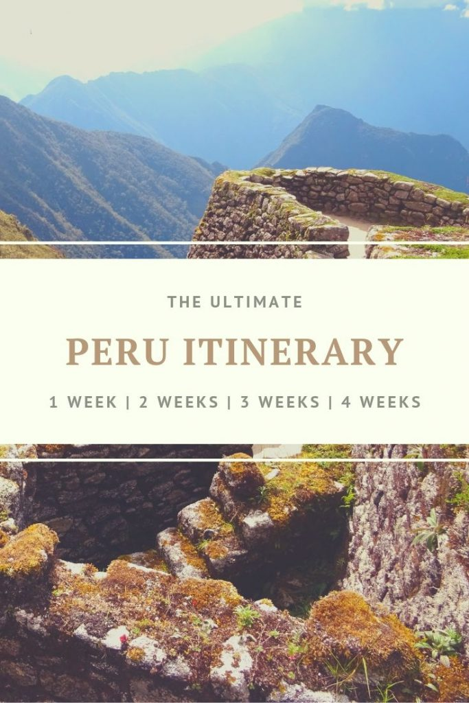 Peru itinerary for 4 weeks + alternative options for 1, 2 and 3 weeks. All you need to know about places to see, where to stay, transport, safety and more. #peru #perutravel #travelitinerary #peruitinerary #visitperu