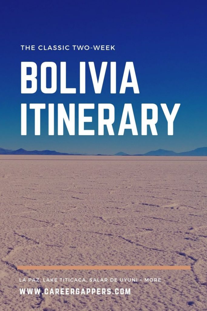 This Bolivia itinerary details how to travel to the country's highlights in two weeks, including Salar de Uyuni, Lake Titicaca, La Paz, Sucre and Potosí. Travel destinations | Bolivia travel | South America travel | career gappers blog