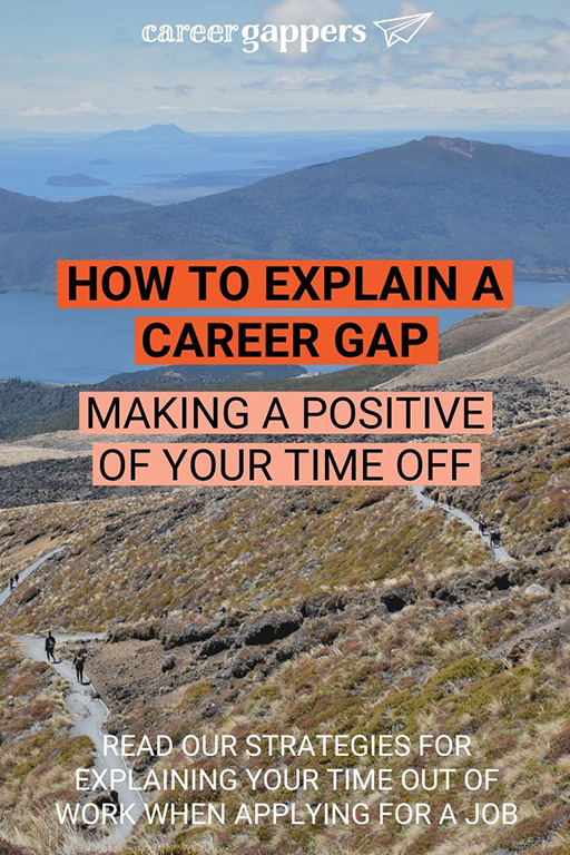 Having a career gap on your resume or CV does not have to be a negative. Whatever your reason for taking time out, here's how you can explain it. #careergap #careerbreak #employmentgap #careerchange #jobhelp