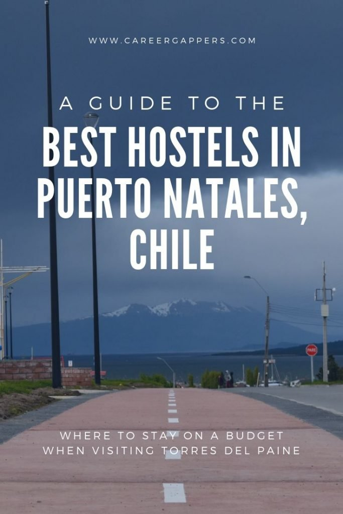 Find your budget accommodation for visiting Torres Del Paine with our guide to the best hostels in Puerto Natales, including prices, facilities and more. #wtrek #otrek #puertonatales #torresdelpaine #torresdelpainewtrek