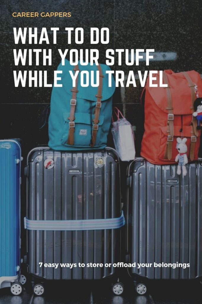 One of the big tasks before travel is deciding what to do with all your stuff. Read our best tips on long-term storage, selling, donating & more. #longtermstorage #travelstorage #travelcareerbreak #storage #belongings