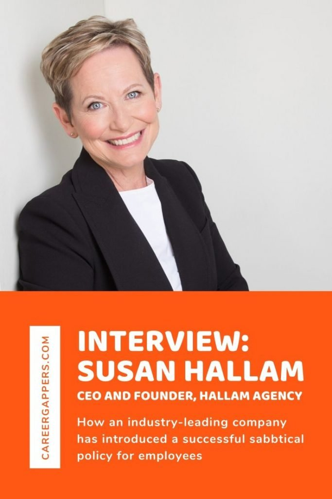 An interview with Susan Hallam MBE, founder and CEO of Hallam Agency, who discusses the company's successful implementation of a sabbatical policy. #sabbatical #sabbaticalpolicy #travelsabbatical #ceointerview #greatcompanies