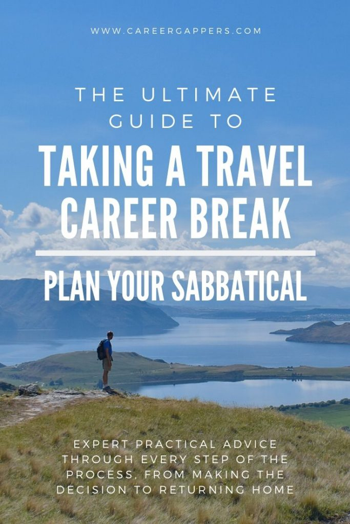 Taking a travel break can bring incredible benefits to your life and career. Our guide covers every aspect of taking a career break or travel sabbatical. #careerbreak #travelcareerbreak #travelsabbatical #sabbatical #careerideas
