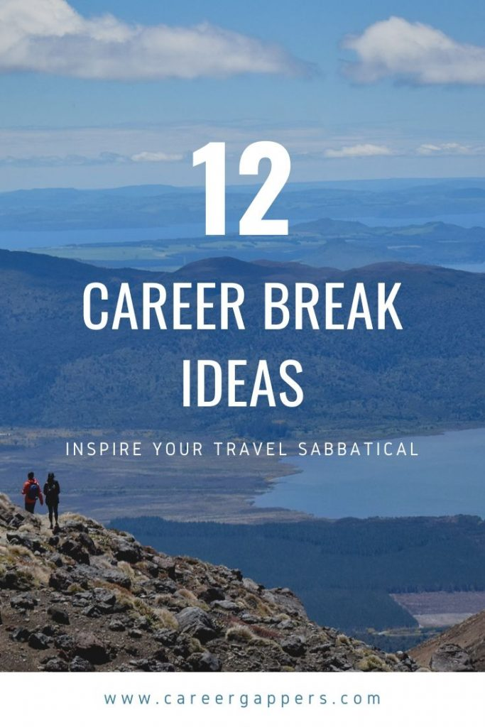 A travel sabbatical brings a world of opportunities, but how will you use the time? We've compiled our favourite career break ideas to get you started. #travelsabbatical #careerbreak #careerbreakideas #sabbatical #sabbaticalideas