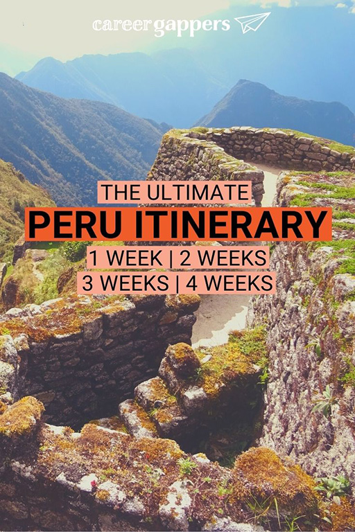 Peru itinerary for 4 weeks + options for 1, 2 and 3 weeks. All you need to know about places to see, where to stay, transport and safety.