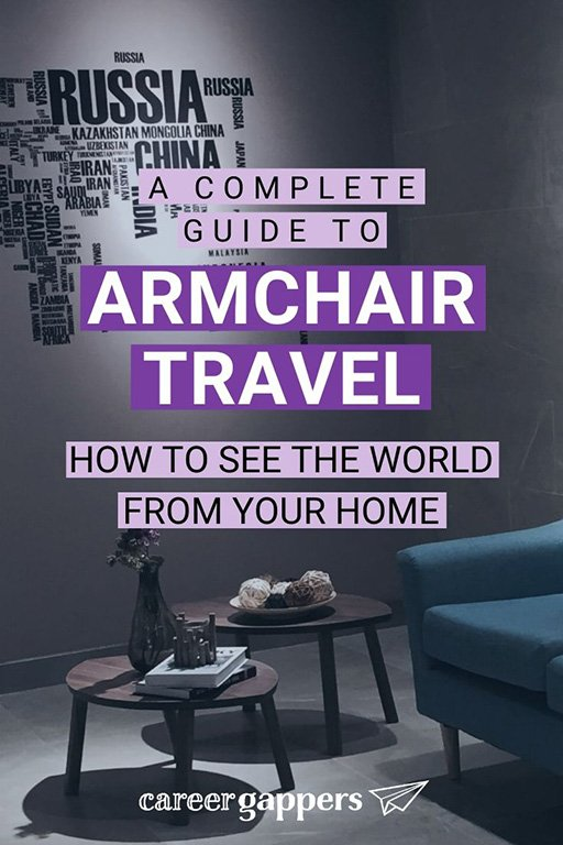 Armchair travel allows you to experience the world without leaving your home. This guide exlains how you can dream, plan and learn without going anywhere. #armchairtravel #travelathome #theworldathome #travelinspiration #travelplanning