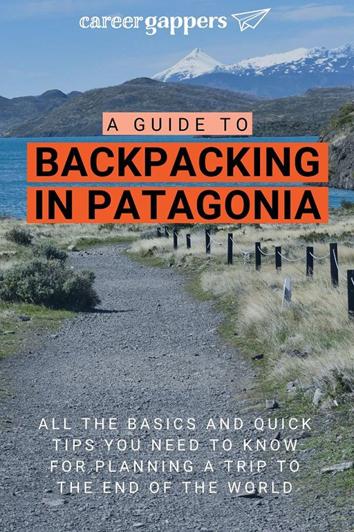 A rundown of everything you need to know about backpacking in Patagonia before planning your trip, including highlights, money, food and drink, and more. #patagonia #patagoniatrekking #backpackinginpatagonia #patagoniatours #patagoniahiking