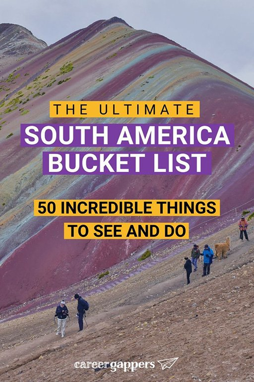 Dreaming about things to do in South America? Find inspiration for your future trip with our ultimate South America bucket list. #southamerica #bucketlist #bucketlists #thingstodoinsouthamerica #southamericatravel