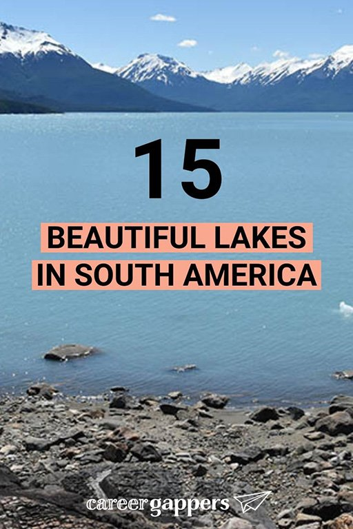 From the most famed bodies of water to hidden gems in the wilderness, we compile the most stunning lakes in South America to visit on your next trip. #southamerica #lakes #southamericalakes #nature #beautifullakes