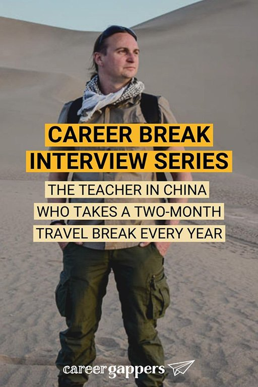 Steve Rohan is an English teacher living and working in China. Once every year, he takes two weeks off to travel. In this interview he tells his story. #careerbreak #teachinginchina #sabbatical #travelcareerbreak #workinginchina