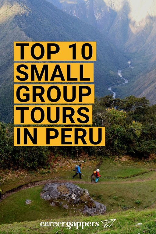 We take a look at the best small group tours in Peru for 2020 and 2021, including Machu Picchu, the Inca Trail, the Amazon, Northern Peru and more. #smallgrouptours #perutours #toursinperu #incatrail #smallgrouptoursperu