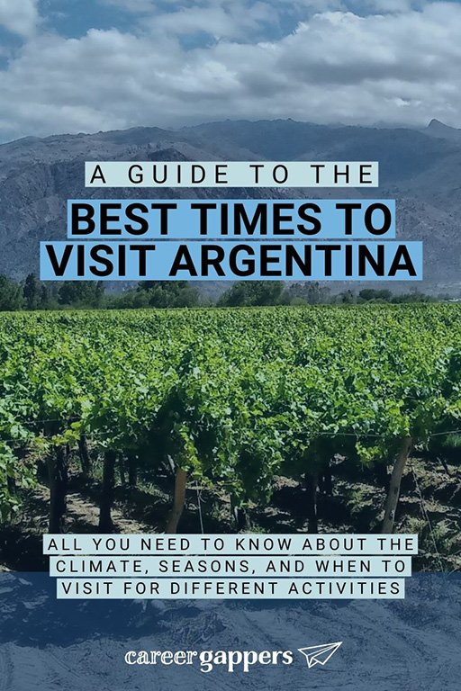 Argentina is a vast land. When is best to see vineyards in bloom or hike in the harsh southern climates? We break down the best times to visit Argentina. #argentina #argentinaweather #argentinaclimate #whentovisitargentina #visitargentina