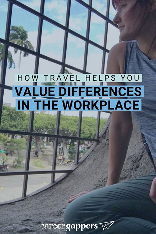 Susan writes about how travel is a powerful tool in valuing differences in the workplace, and how this has translated to personal growth in her career. #workplaceculture #careerskills #benefitsoftravel #valuingdifferences #understandingcultures