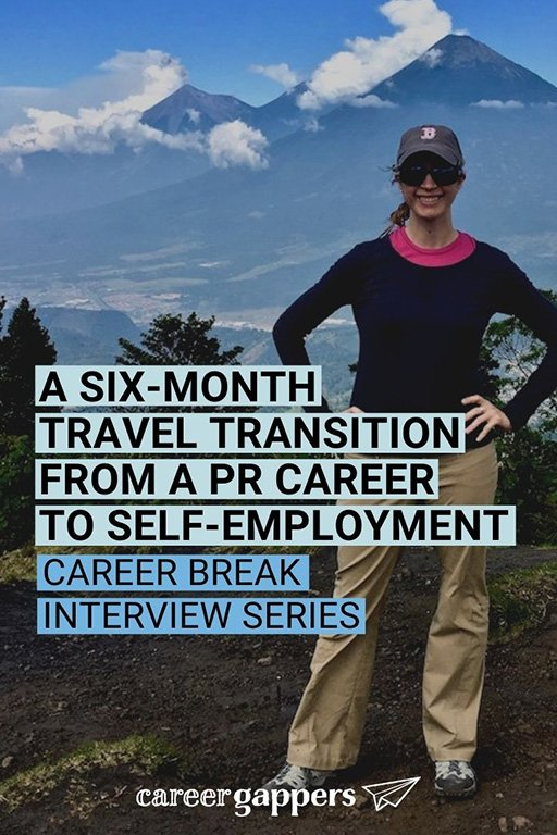 Brianne Miers left her high-stress PR career to set up her own consultancy. In between, she filled the transition with six months of travel. #careerchange #travelbreak #timeout #careerbreak #solotravel