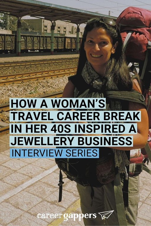 Harjit Sohotey-Khan left her city banking job to take a one-year career break in her 40s to travel. She now runs her own jewellery business. #careerbreak #careerchange #timeout #travelcareerbreak #inspiringwomen