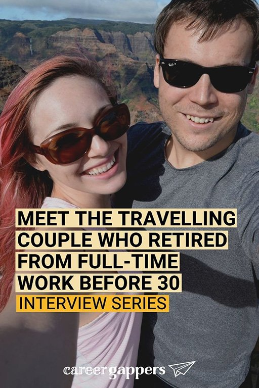 Lauren Keys and her husband Steven achieved financial independence and retired from full-time work before 30, living a travel lifestyle. #careerbreak #financialindependence #sabbatical #financialfreedom #timeout