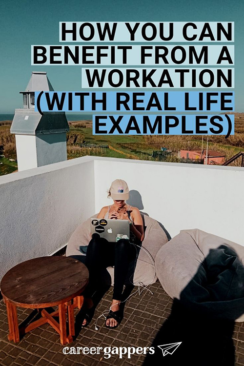 These real-life stories from people who have taken a workcation show the benefits of switching up your work environment. #workcation #workcations #remoteworking #workingremotely #workfromanywhere