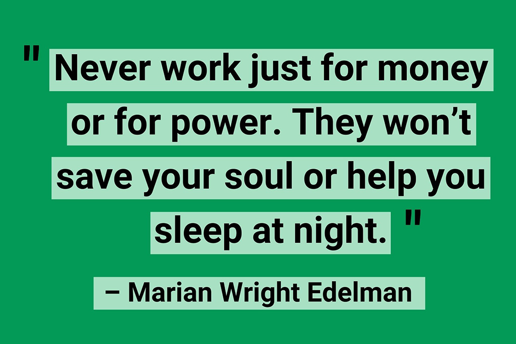 Marian Wright Edelman work life balance quotes