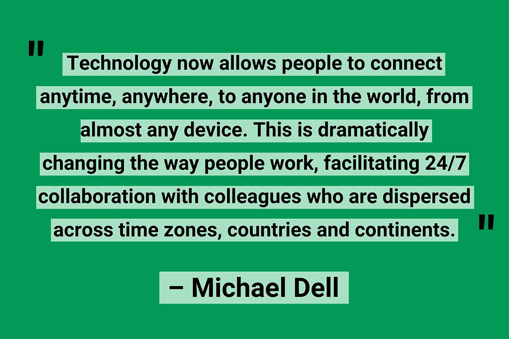 Michael Dell remote working quotes