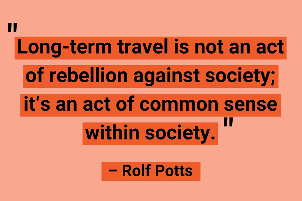 Rolf Potts digital nomad quotes