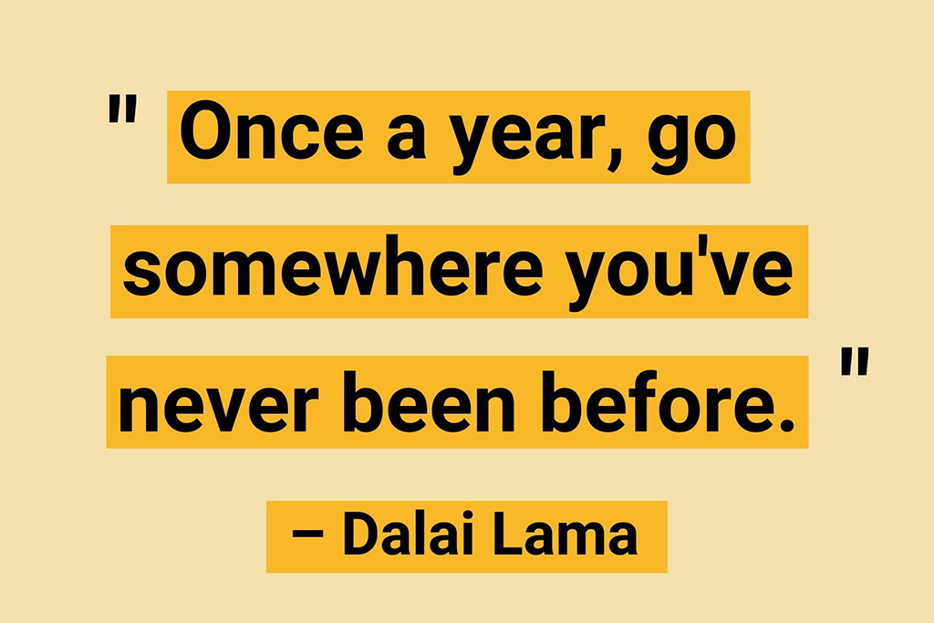 Travel quotes Dalai Lama